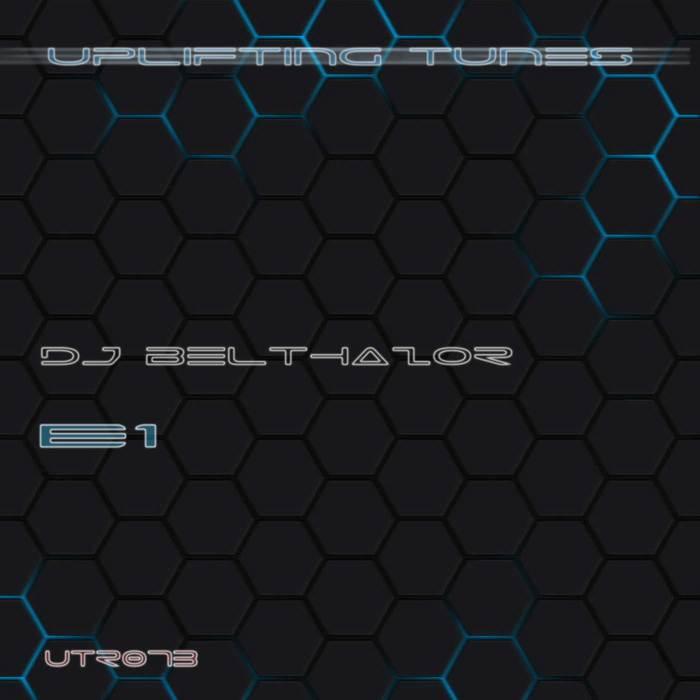 DJ BELTHAZOR - E1