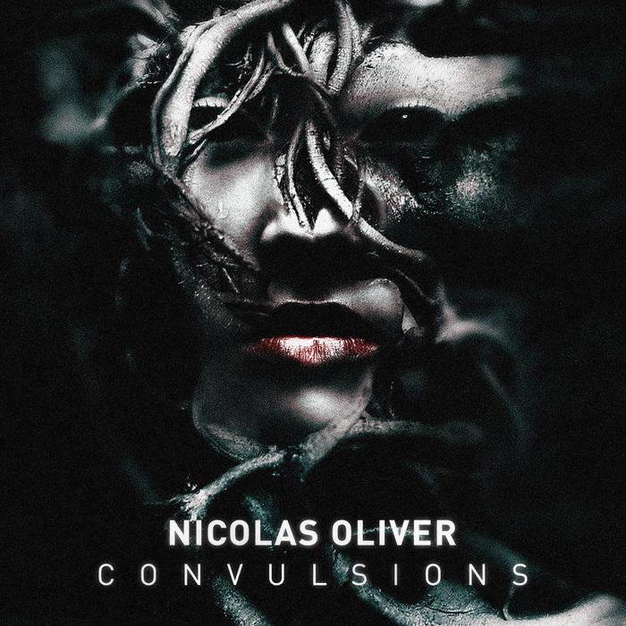OLIVER, Nicolas - Convulsions