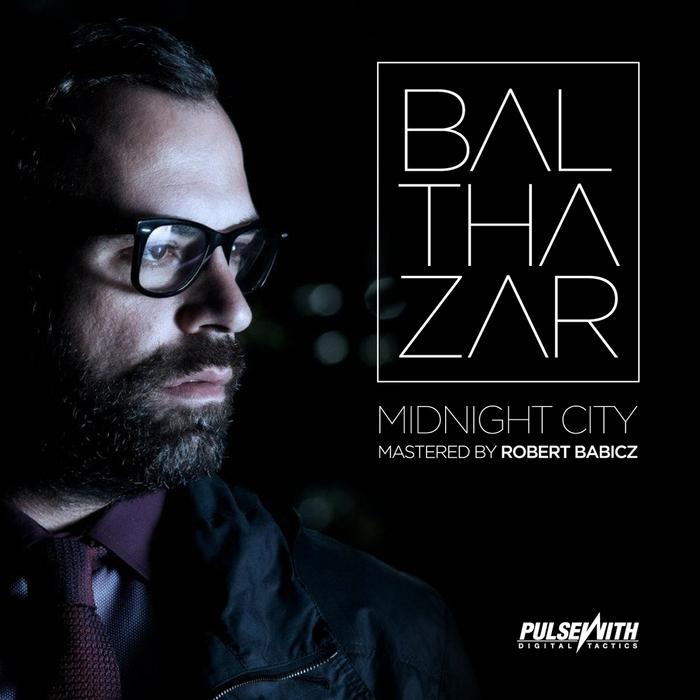 BALTHAZAR - Midnight City EP