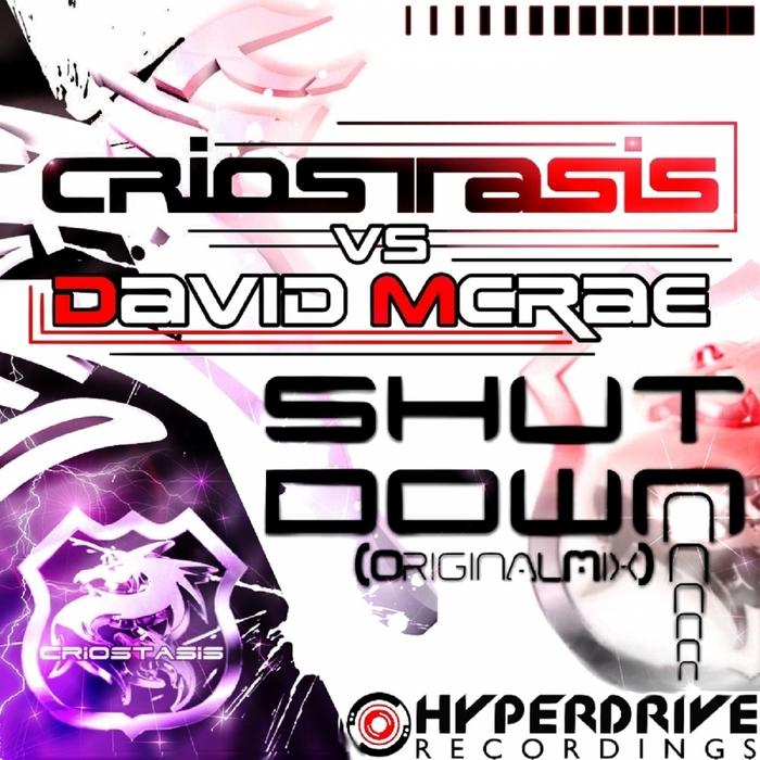 CRIOSTASIS/DAVID McRAE - Shut Down