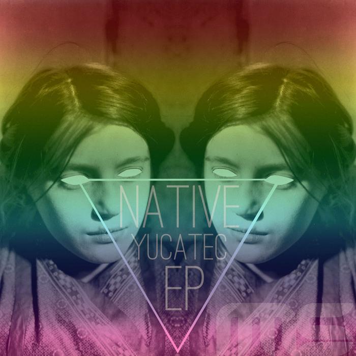 NATIVE - Yucatec EP