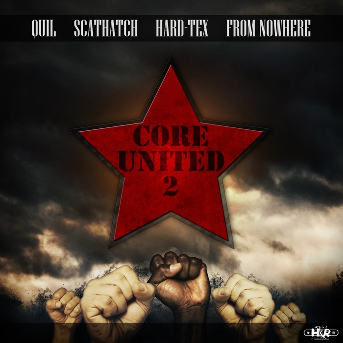 QUIL/HARD TEX/SCATHATCH/FROM NOWHERE - Core United 2