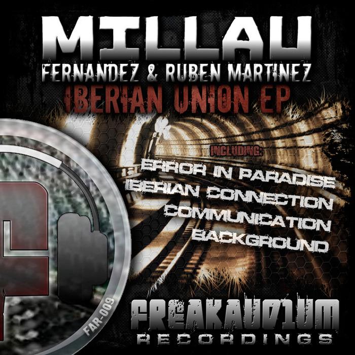MILLAU/FERNANDEZ/RUBEN MARTINEZ - Iberian Union EP