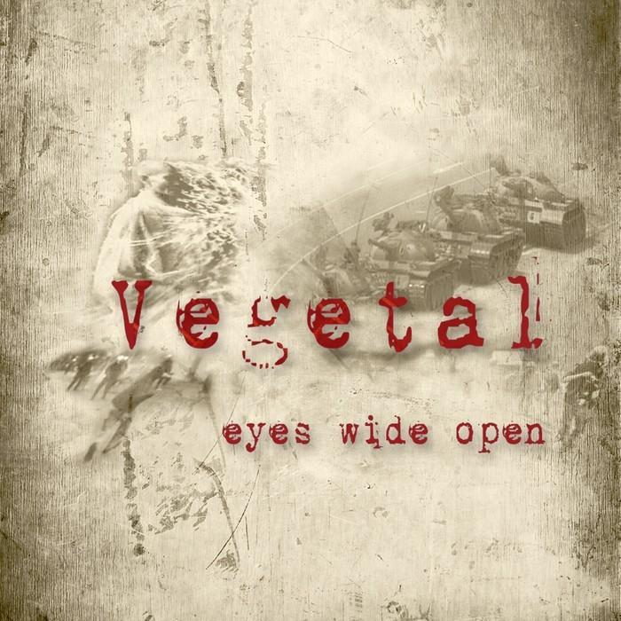 VEGETAL - Beyond Our Eyes