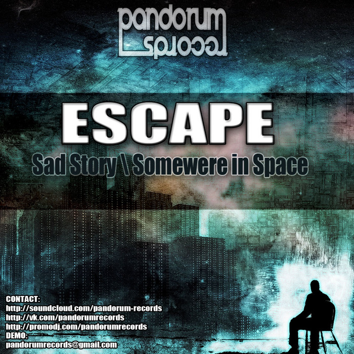 ESCAPE - Sad Story
