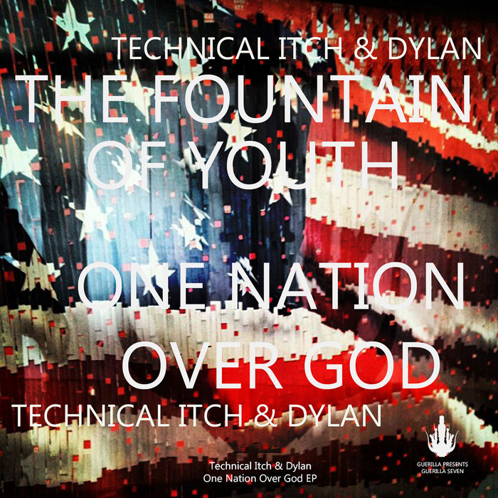 TECHNICAL ITCH/DYLAN - One Nation Over God EP