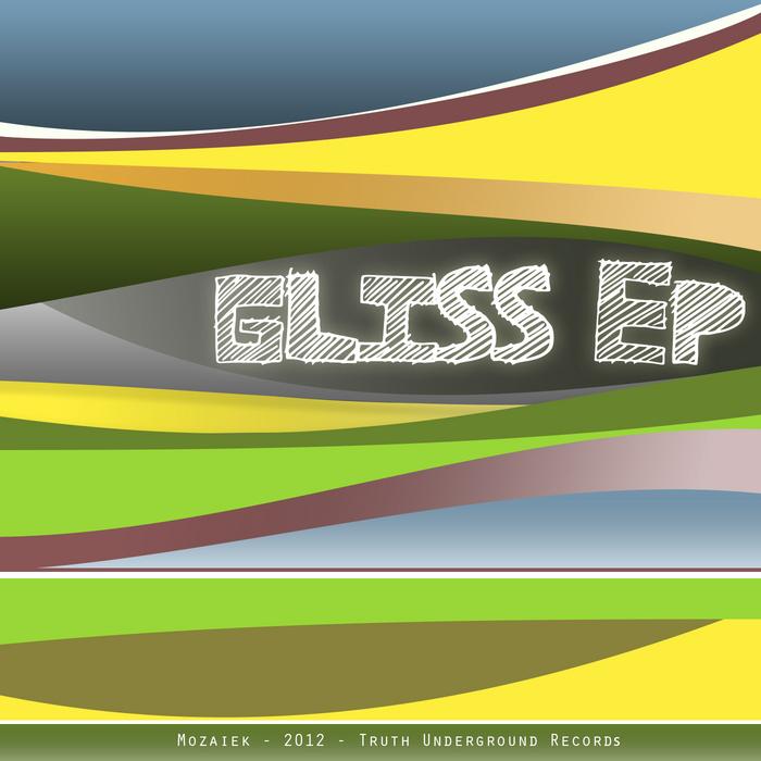 MOZAIEK - Gliss EP