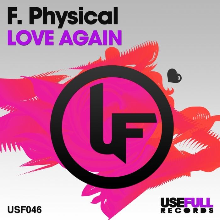 F PHYSICAL - Love Again