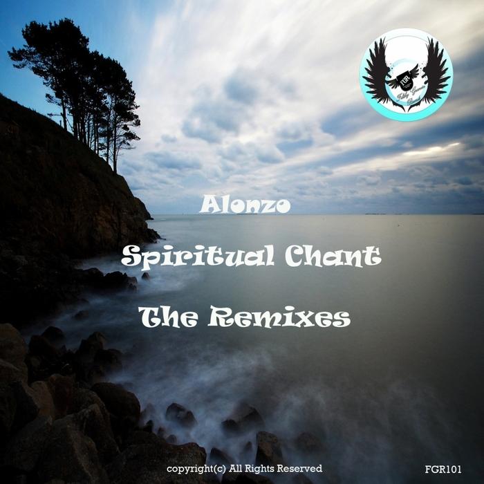 ALONZO - Spiritual Chant (The remixes)