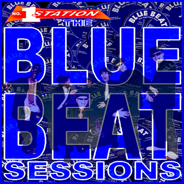 NO 1 STATION - The Blue Beat Sessions