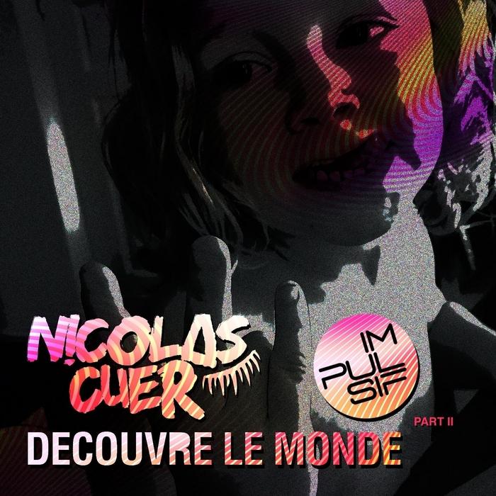 CUER, Nicolas - Decouvre Le Monde: Part 2
