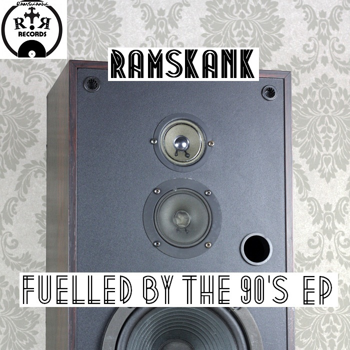 RAM SKANK - Fuelled By The 90's EP