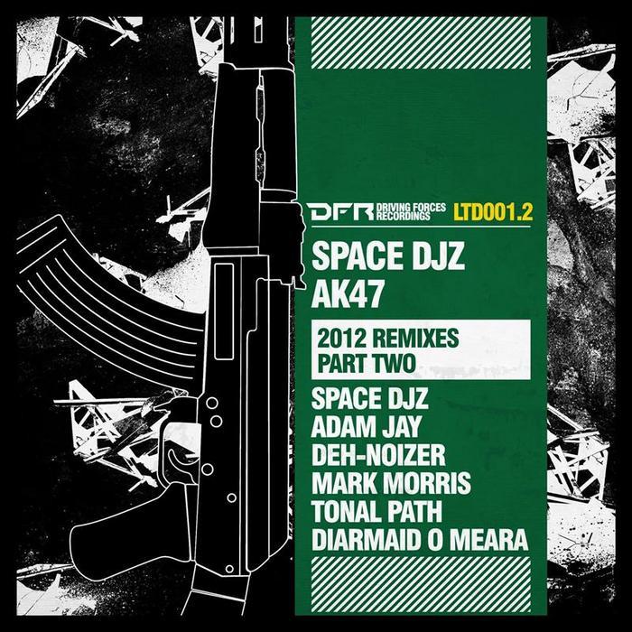 SPACE DJZ - AK47 (2012 remixes Part Two)