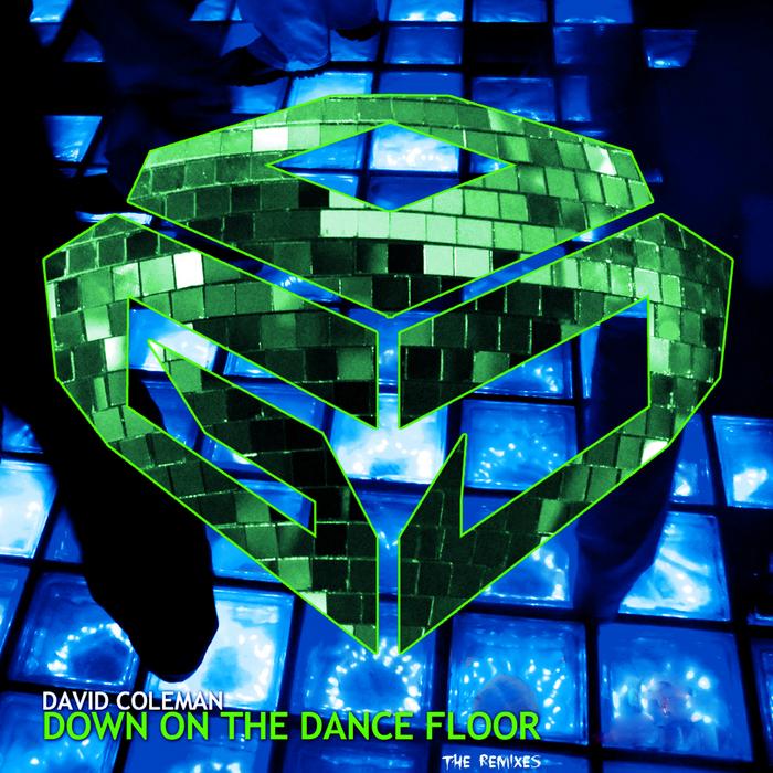 COLEMAN, David - Down On The Dancefloor