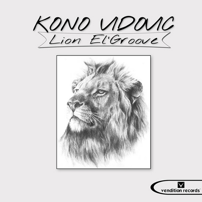 VIDOVIC, Kono - Lion El'Groove
