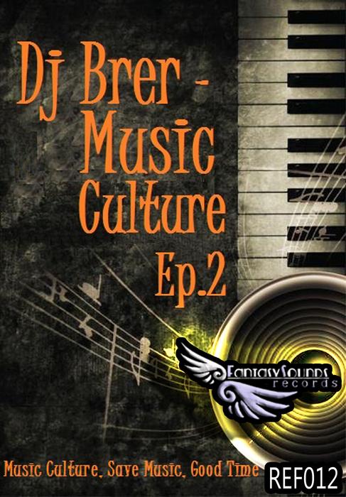 DJ BRER - DJ Brer Music Culture EP 2