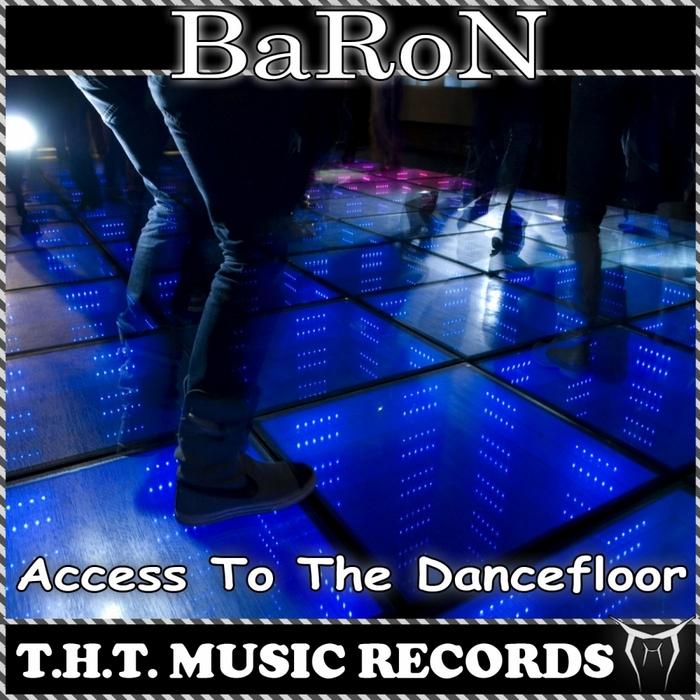 BARON - Access To The Dancefloor