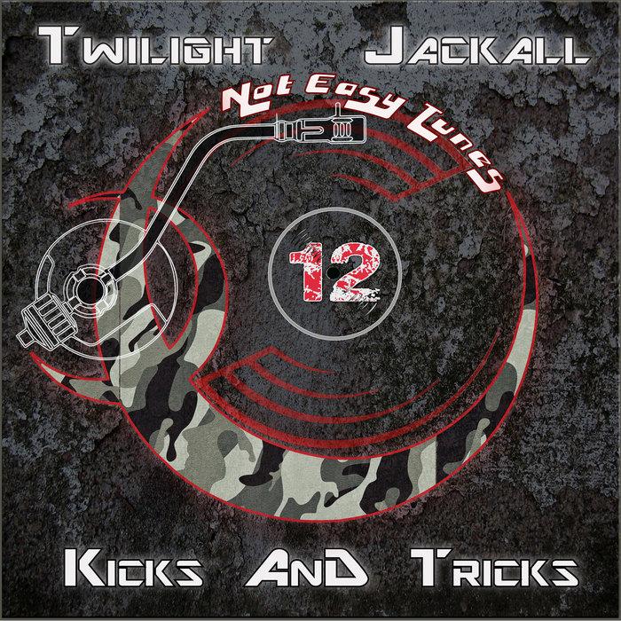 TWILIGHT & JACKALL feat DJ NAROTIC - Kicks & Tricks