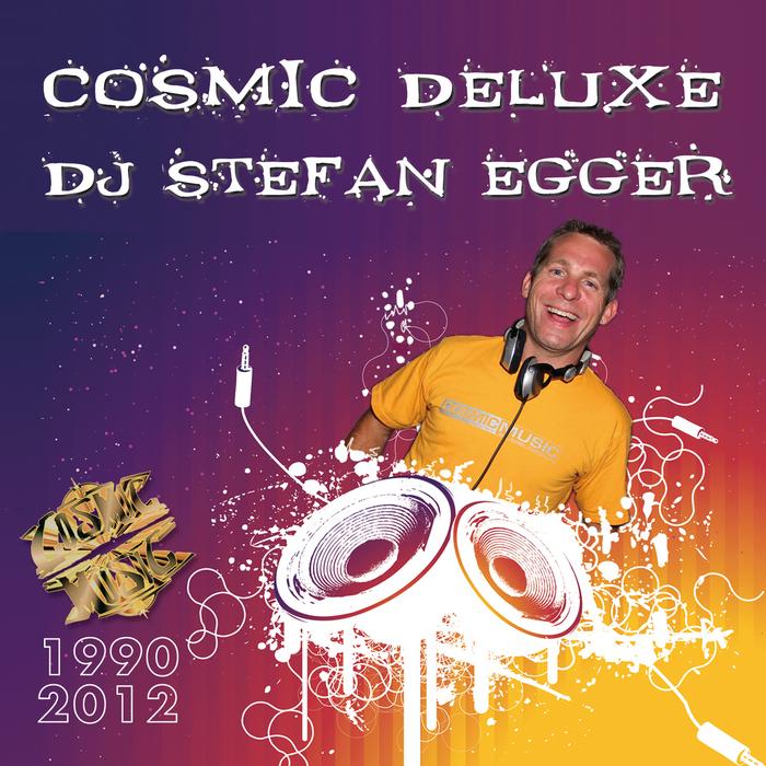 DJ STEFAN EGGER - Cosmic Deluxe