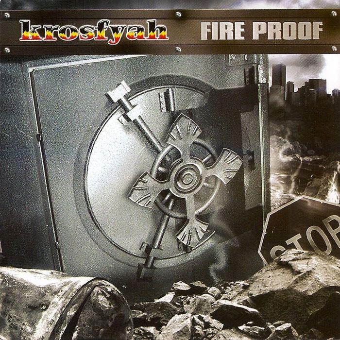 KROSFYAH - Fire Proof