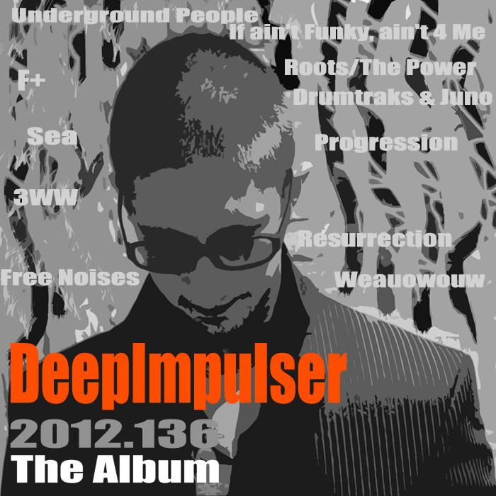 DEEPIMPULSER - 2012 136 The Album