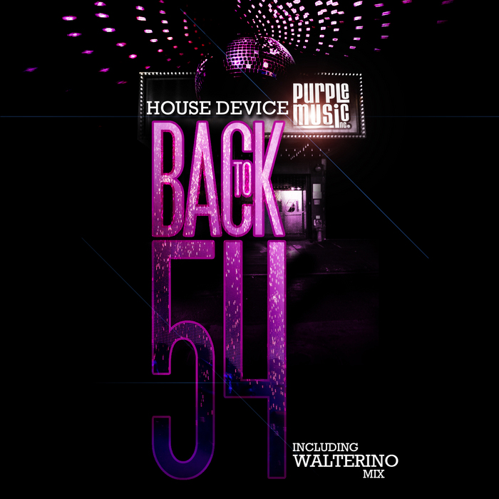 HOUSE DEVICE - Back To 54