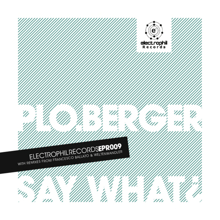 PLOBERGER - Say What