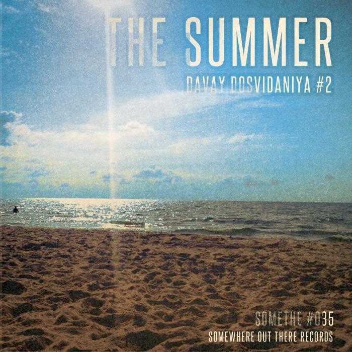 VARIOUS - The Summer Davay Dosvidaniya #2