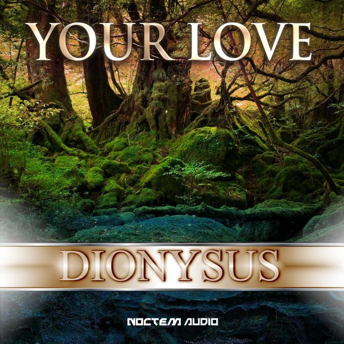 DIONYSUS - Your Love