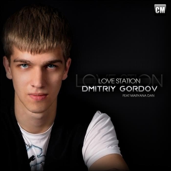 DMITRIY GORDOV feat MARYANA DAN - Love Station