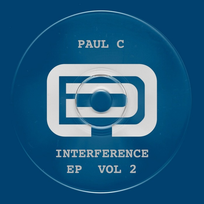 PAUL C - Interference EP Vol 2