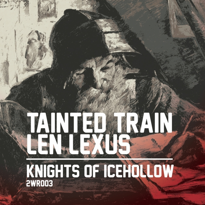 TAINTED TRAIN/LEN LEXUS - Knights Of Icehollow