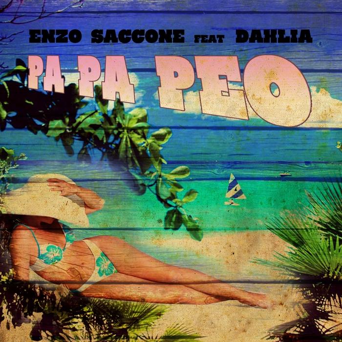 SACCONE, Enzo feat DAHLIA - Pa Pa Peo