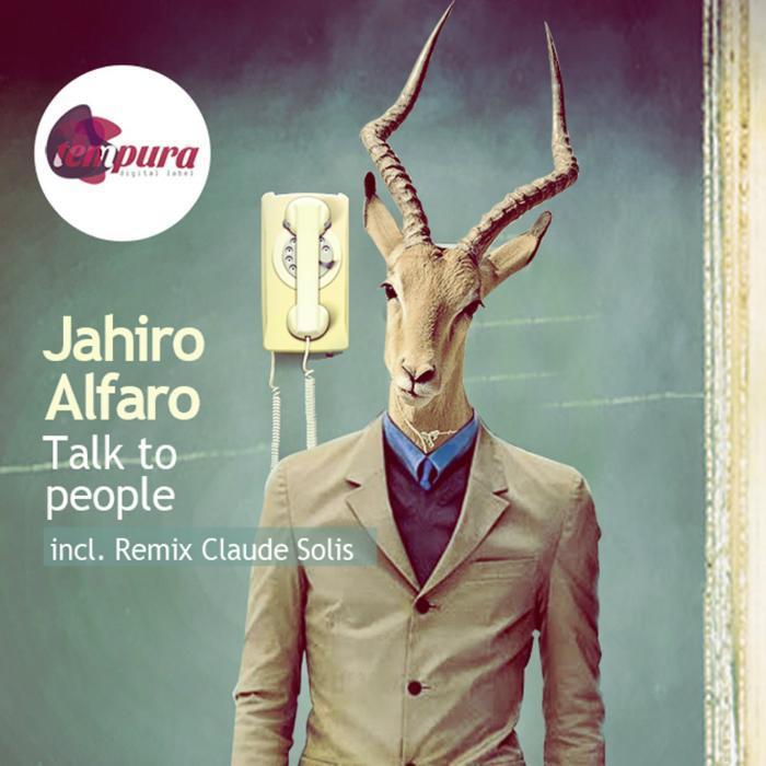 ALFARO, Jahiro - Talk To People