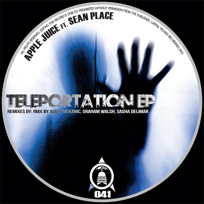 APPLE JUICE feat SEAN PLACE - Teleportation EP