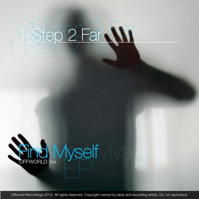 1 STEP 2 FAR - Find Myself EP