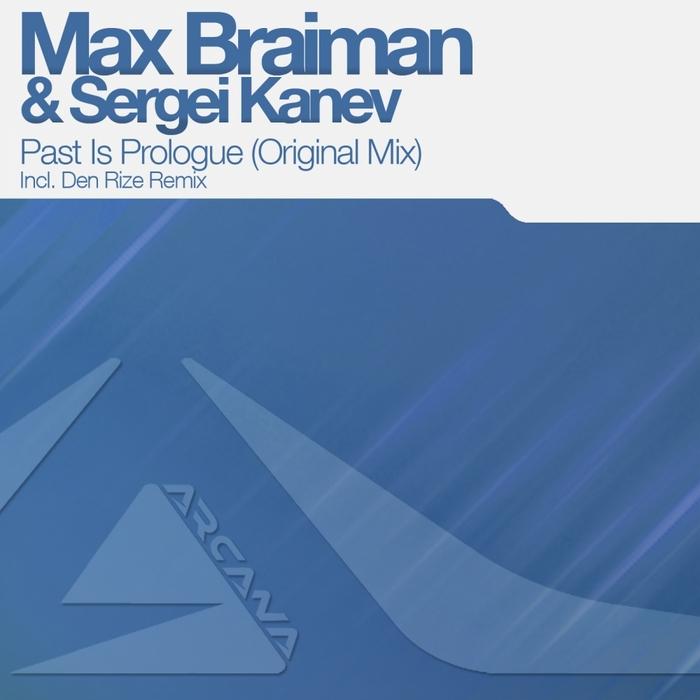 BRAIMAN, Max/SERGEI KANEV - Past Is Prologue