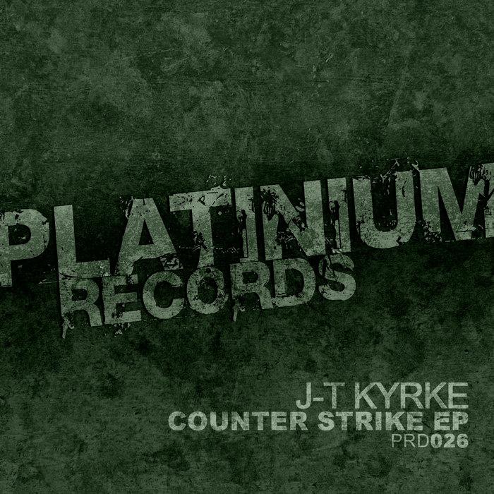 J T KYRKE - Counter Strike EP