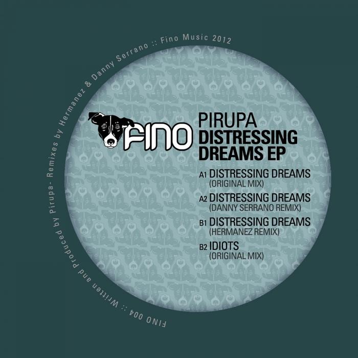 PIRUPA - Distressing Dreams