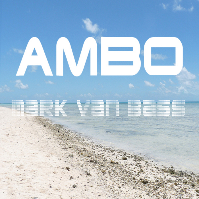 VAN BASS, Mark - Ambo