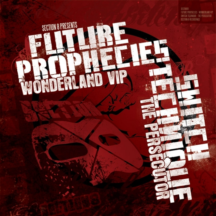 FUTURE PROPHECIES/SWITCH TECHNIQUE - Wonderland VIP