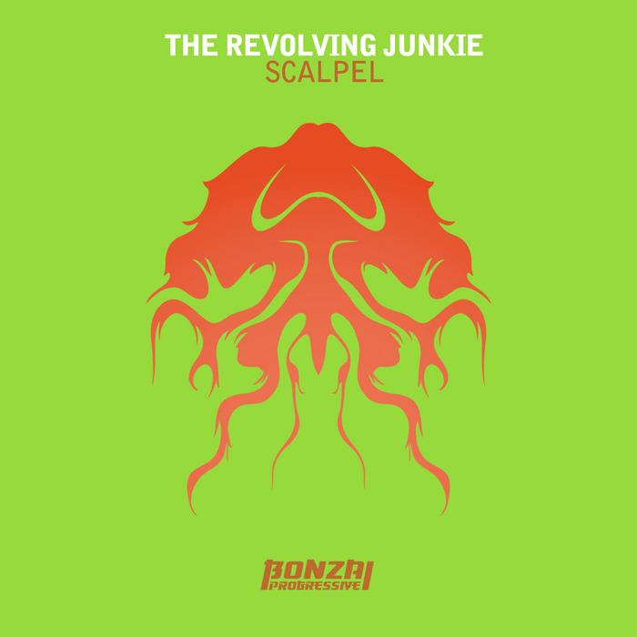 REVOLVING JUNKIE, The - Scalpel