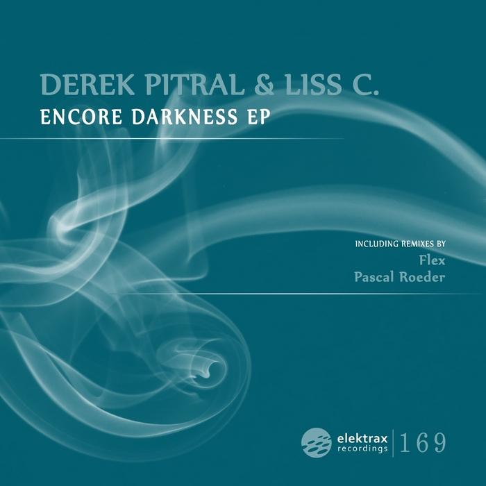PITRAL, Derek/LISS C - Encore Darkness EP