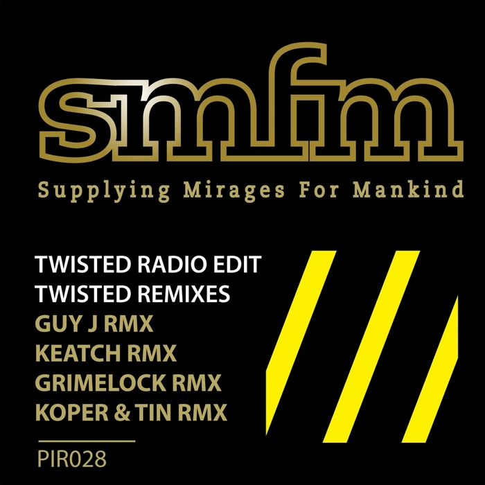 SMFM - Twisted Remixes