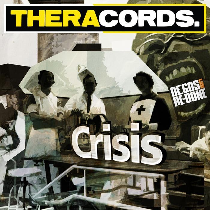 DEGOS/REDONE - Crisis