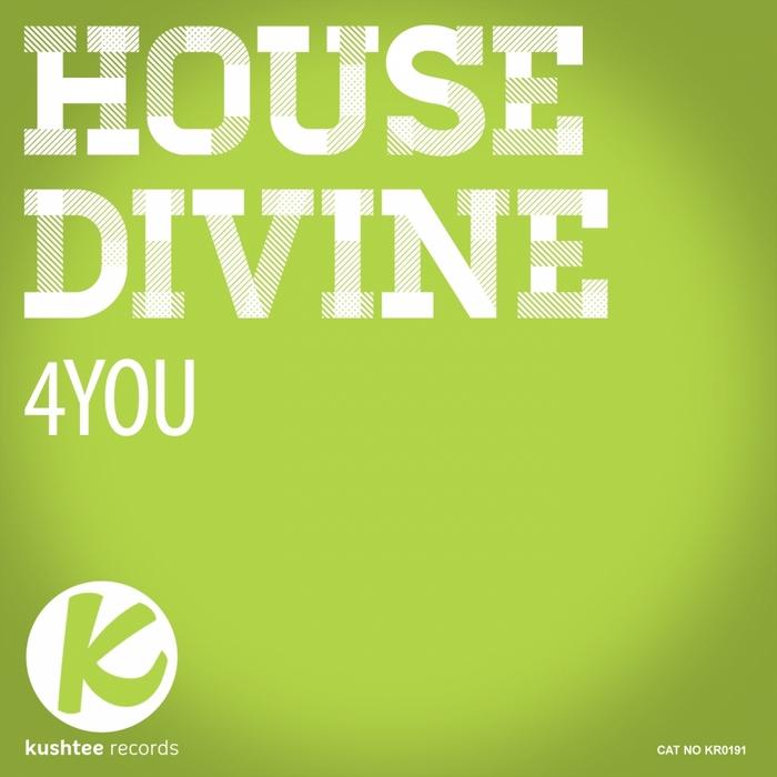 HOUSE DIVINE - 4You