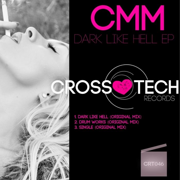 CMM - Dark Like Hell