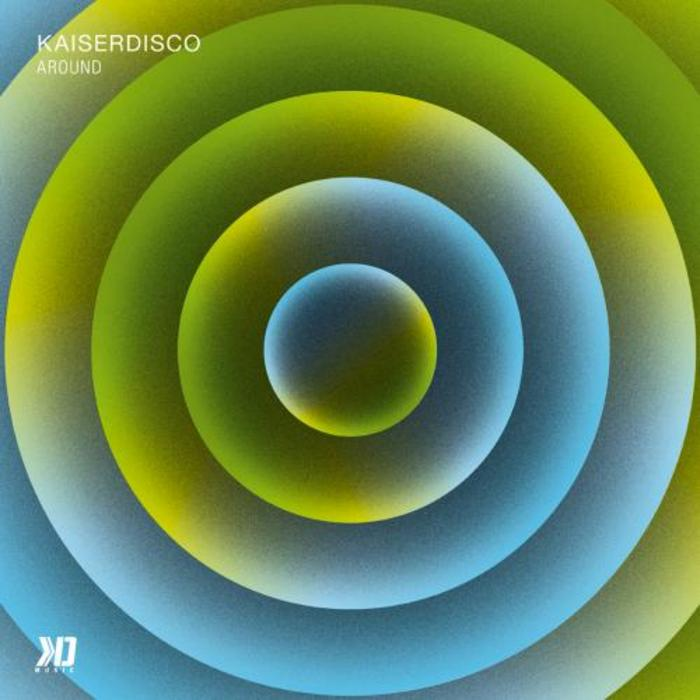 KAISERDISCO - Around