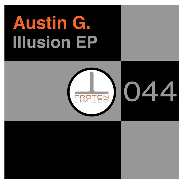 AUSTIN G - Illusion EP