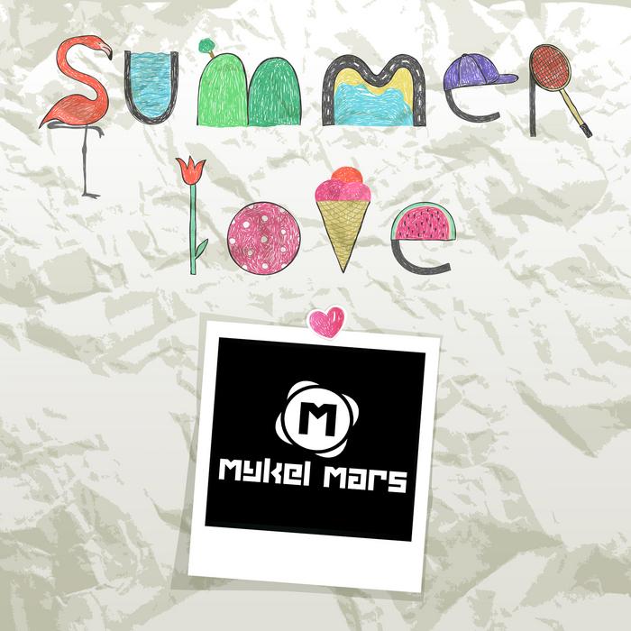 MARS, Mykel - Summer Love